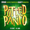 Potted Panto, Garrick Theatre, London