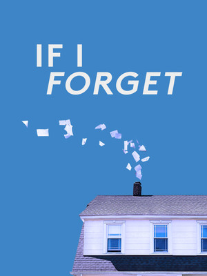 If I Forget at Laura Pels Theater
