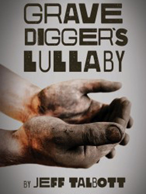 The Gravedigger's Lullaby Poster