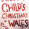 A Childs Christmas in Wales, Walnut Street Independance Studio 3, Philadelphia