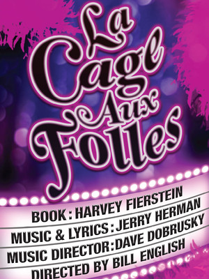 La Cage Aux Folles, San Francisco Playhouse, San Francisco