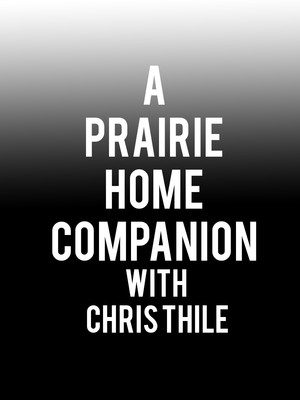 A Prairie Home Companion with Chris Thile at Davies Symphony Hall