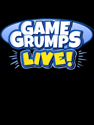 Game Grumps Live Poster