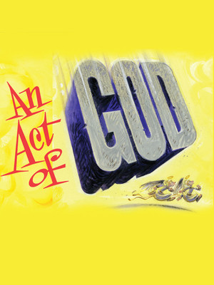 An Act of God, OReilly Theater, Pittsburgh