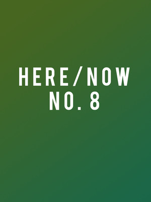 New York City Ballet: Here and Now No. 8 at David H Koch Theater