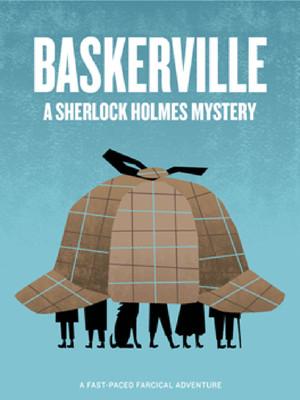 Baskerville A Sherlock Holmes Mystery, Studio I Riffe Center, Columbus