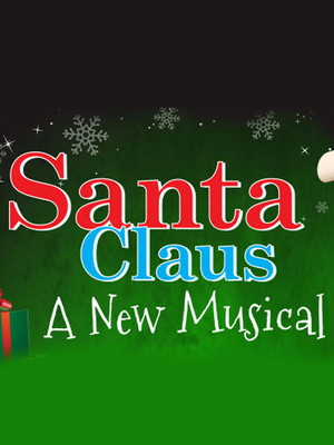 Santa Claus - A New Musical Poster