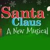Santa Claus A New Musical, Casa Manana, Fort Worth