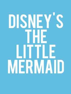 Disney's The Little Mermaid at Carol Morsani Hall