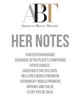 American Ballet Theatre - Her Notes at David H Koch Theater