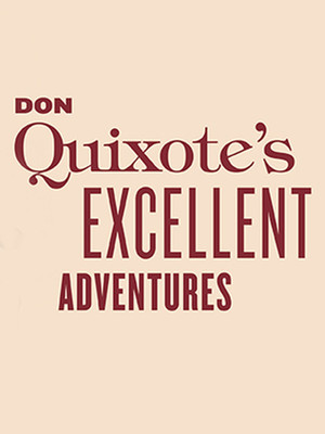 Don Quixote's Excellent Adventures Poster