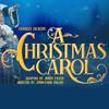 A Christmas Carol, Segerstrom Stage, Costa Mesa