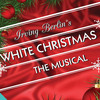 Irving Berlins White Christmas, Pechanga Entertainment Center, Los Angeles