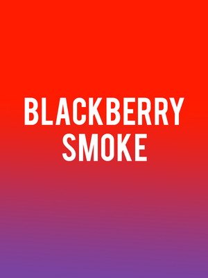 Blackberry Smoke Poster