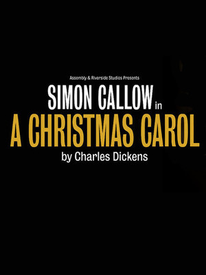 A Christmas Carol with Simon Callow Poster