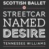 Scottish Ballet A Streetcar Named Desire, Dorothy Chandler Pavilion, Los Angeles