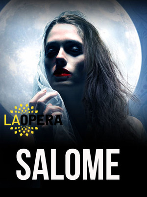 Salome at Dorothy Chandler Pavilion