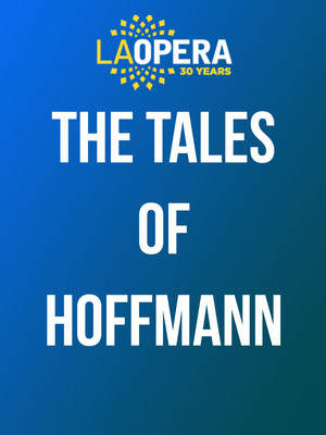 The Tales of Hoffmann at Dorothy Chandler Pavilion