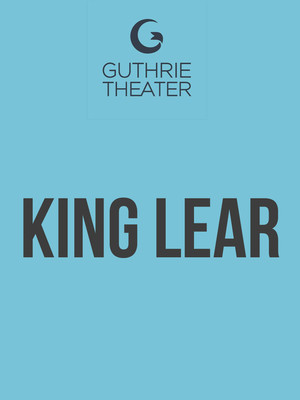 King Lear, Wurtele Thrust Stage, Minneapolis