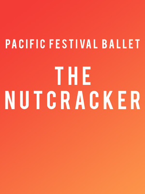 Pacific Festival Ballet - The Nutcracker Poster