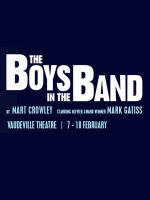 The Boys In The Band at Vaudeville Theatre
