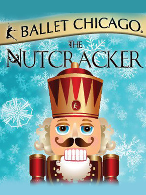 Ballet Chicago - The Nutcracker Poster
