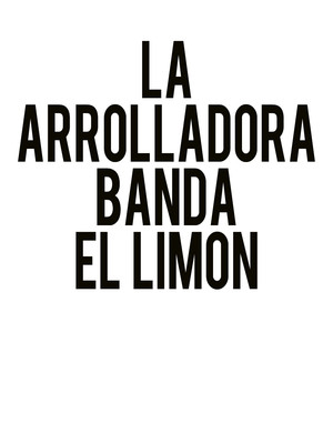 LA Arrolladora Banda El Limon at Rosemont Theater