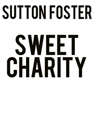 Sweet Charity at Venue To Be Announced