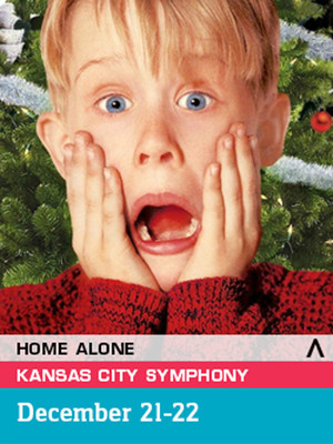 Kansas City Symphony Screenland at the Symphony Home Alone, Helzberg Hall, Kansas City