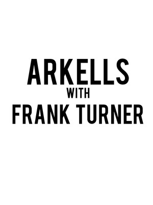 Arkells and Frank Turner, Manitoba Centennial Concert Hall, Winnipeg