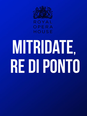 Mitridate, re di Ponto at Royal Opera House