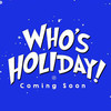Whos Holiday, Westside Theater Upstairs, New York