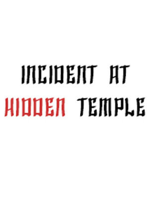 Incident at Hidden Temple Poster