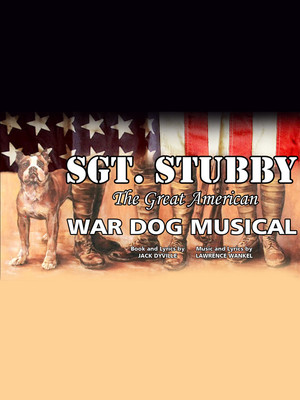 Sgt. Stubby: The Great American War Dog Musical at St. Luke's Theater