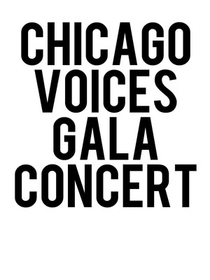 Chicago Voices Gala Concert Poster