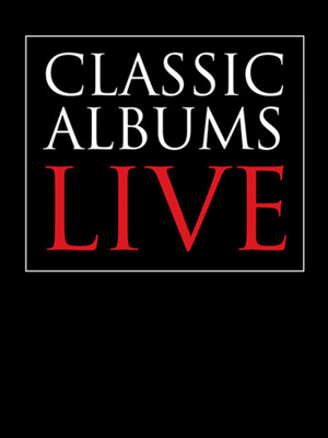 Classic Albums Live - Rush Poster