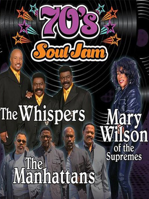 70's Soul Jam feat. The Whispers, The Manhattans, and Mary Wilson Poster