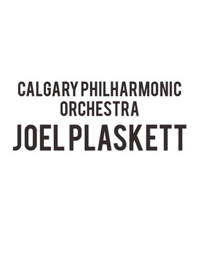 Calgary Philharmonic Orchestra Joel Plaskett, Southern Alberta Jubilee Auditorium, Calgary