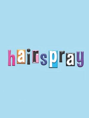 Hairspray, John H Williams Theatre, Tulsa