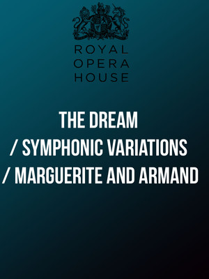 The Dream / Symphonic Variations / Marguerite and Armand Poster