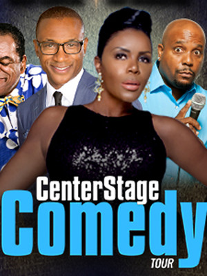 The Center Stage Comedy Tour Poster
