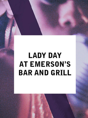 Lady Day At Emersons Bar And Grill, Bingham Theatre, Louisville