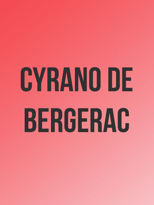 Cyrano De Bergerac at Detroit Opera House