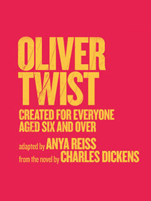 Oliver Twist Created for Ages 6 and Over Poster