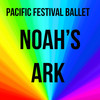 Pacific Festival Ballet Noahs Ark, Fred Kavli Theatre, Los Angeles