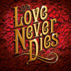 Love Never Dies, Providence Performing Arts Center, Providence