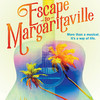 Escape to Margaritaville, Mandell Weiss Theater, San Diego