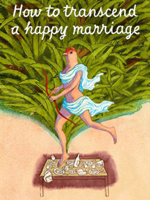 How to Transcend a Happy Marriage Poster