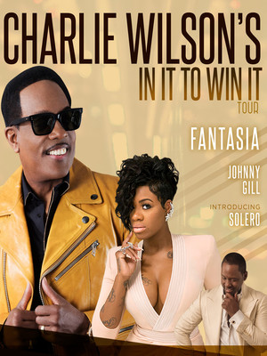 Charlie Wilson with Fantasia, Johnny Gill and Solero Poster
