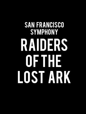 San Francisco Symphony Raiders of the Lost Ark, Davies Symphony Hall, San Francisco